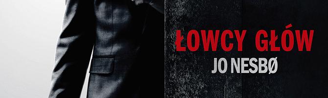 Łowcy Głów – thriller jaki chce się oglądać zawsze…