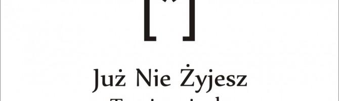 """Już Nie Żyjesz – """"Tracisz ciepło"""" – premiera płyty 01.11.12"""