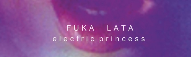 Fuka Lata – Electric Princess EP