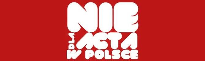 NIE dla ACTA w Polsce
