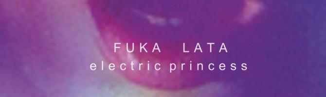 Fuka Lata – Electric Princess EP